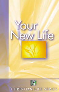 Your New Life - New Christian's Course